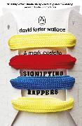 Cover-Bild zu Signifying Rappers (eBook) von Foster Wallace, David