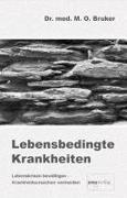Cover-Bild zu Lebensbedingte Krankheiten von Bruker, Max Otto