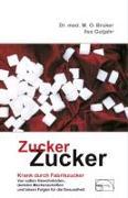 Cover-Bild zu Zucker, Zucker von Bruker, Max Otto