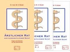 Cover-Bild zu Ärztlicher Rat aus ganzheitlicher Sicht von Bruker, Max Otto