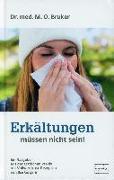 Cover-Bild zu Erkältungen müssen nicht sein von Bruker, Max Otto