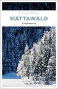 Cover-Bild zu Mattawald von Götschi, Silvia