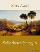 Cover-Bild zu Selbstbetrachtungen (eBook) von Aurel, Marc