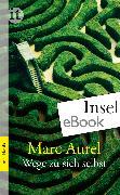 Cover-Bild zu Wege zu sich selbst (eBook) von Aurel, Marc