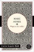 Cover-Bild zu Wege zu sich selbst (eBook) von Marc Aurel
