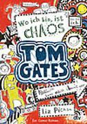 Cover-Bild zu Tom Gates: Wo ich bin, ist Chaos - Aber ich kann nicht überall sein! von Pichon, Liz