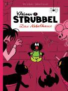 Cover-Bild zu Kleiner Strubbel - Das Nebelhaus von Bailly, Pierre