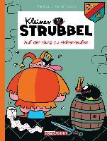 Cover-Bild zu Kleiner Strubbel - Auf der Burg zu Hohenhaufen von Bailly, Pierre