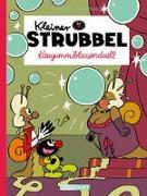 Cover-Bild zu Kleiner Strubbel - Kaugummiblasenduell von Bailly, Pierre