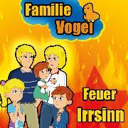 Cover-Bild zu eBook Feuer Irrsinn