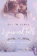 Cover-Bild zu Lynnwood Falls - Und dann kamst du (eBook) von Paris, Helen