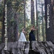 Cover-Bild zu Devising Theatre and Performance von Hill, Leslie