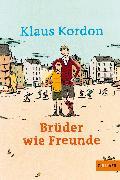 Cover-Bild zu Brüder wie Freunde von Kordon, Klaus