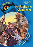 Cover-Bild zu Die Rache des Gladiators von Schwieger, Frank