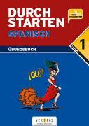 Cover-Bild zu Durchstarten Spanisch 1. Übungsbuch von Veegh, Monika