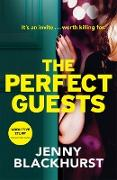 Cover-Bild zu The Perfect Guests (eBook) von Blackhurst, Jenny