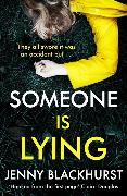 Cover-Bild zu Someone Is Lying von Blackhurst, Jenny
