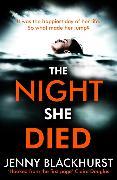 Cover-Bild zu The Night She Died von Blackhurst, Jenny