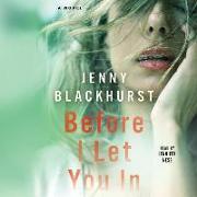 Cover-Bild zu Before I Let You in von Blackhurst, Jenny
