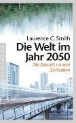Cover-Bild zu Die Welt im Jahr 2050 von Smith, Laurence C.