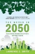 Cover-Bild zu The World in 2050 von Smith, Laurence C.