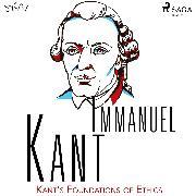 Cover-Bild zu Kant's Foundations of Ethics (Audio Download) von Kant, Immanuel