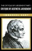 Cover-Bild zu The Critique of Judgement Part I: Critique of Aesthetic Judgement (eBook) von Kant, Immanuel