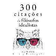 Cover-Bild zu 300 citações de filósofos idealistas (Audio Download) von Kant, Immanuel
