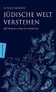 Cover-Bild zu Jüdische Welt verstehen von Kolatch, Alfred J.