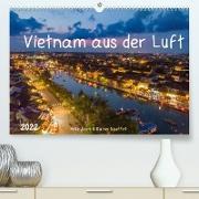 Cover-Bild zu Vietnam aus der Luft (Premium, hochwertiger DIN A2 Wandkalender 2022, Kunstdruck in Hochglanz) von Adam, Heike