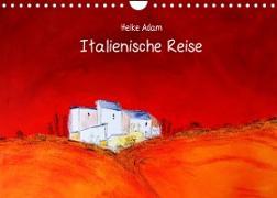 Cover-Bild zu Heike Adam - Italienische Reise (Wandkalender 2022 DIN A4 quer) von Adam, Heike