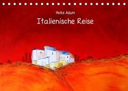 Cover-Bild zu Heike Adam - Italienische Reise (Tischkalender 2022 DIN A5 quer) von Adam, Heike