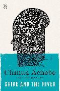 Cover-Bild zu Chike and the River (eBook) von Achebe, Chinua