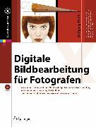 Cover-Bild zu Digitale Bildbearbeitung für Fotografen (eBook) von Pfaffe, Wolfgang