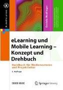 Cover-Bild zu eLearning und Mobile Learning - Konzept und Drehbuch von Modlinger, Daniela