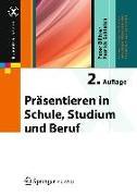 Cover-Bild zu Präsentieren in Schule, Studium und Beruf von Bühler, Peter