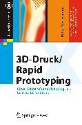 Cover-Bild zu 3D-Druck/Rapid Prototyping (eBook) von Fastermann, Petra