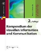 Cover-Bild zu Kompendium der visuellen Information und Kommunikation (eBook) von Alexander, Kerstin