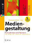 Cover-Bild zu Kompendium der Mediengestaltung (eBook) von Böhringer, Joachim