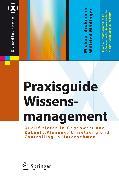 Cover-Bild zu Praxisguide Wissensmanagement (eBook) von Broßmann, Michael