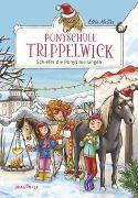 Cover-Bild zu Ponyschule Trippelwick - Schiefer die Ponys nie singen von Mattes, Ellie