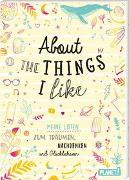 Cover-Bild zu About the things I like von Weuffel, Vanessa (Gestaltet)