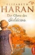 Cover-Bild zu Der Glanz des Südsterns (eBook) von Haran, Elizabeth