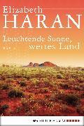 Cover-Bild zu Leuchtende Sonne, weites Land (eBook) von Haran, Elizabeth