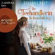 Cover-Bild zu Die Teehändlerin - Die Ronnefeldt-Saga, (Ungekürzt) (Audio Download) von Popp, Susanne