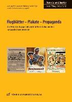 Cover-Bild zu Flugblätter - Plakate - Propaganda von Wobring, Michael (Hrsg.)