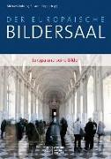 Cover-Bild zu Der europäische Bildersaal von Wobring, Michael (Hrsg.)