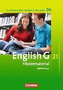 Cover-Bild zu English G 21. Grundausgabe / Erweiterte Ausgabe D6. Fördermaterial Kopiervorlagen von Forder, Anne