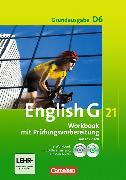 Cover-Bild zu English G 21. Grundausgabe D6. Workbook mit Prüfungsvorbereitung von Seidl, Jennifer