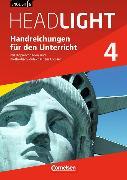Cover-Bild zu English G Headlight 4. Allgemeine Ausgabe. Handreichungen für den Unterricht von Bastkowski, Martin